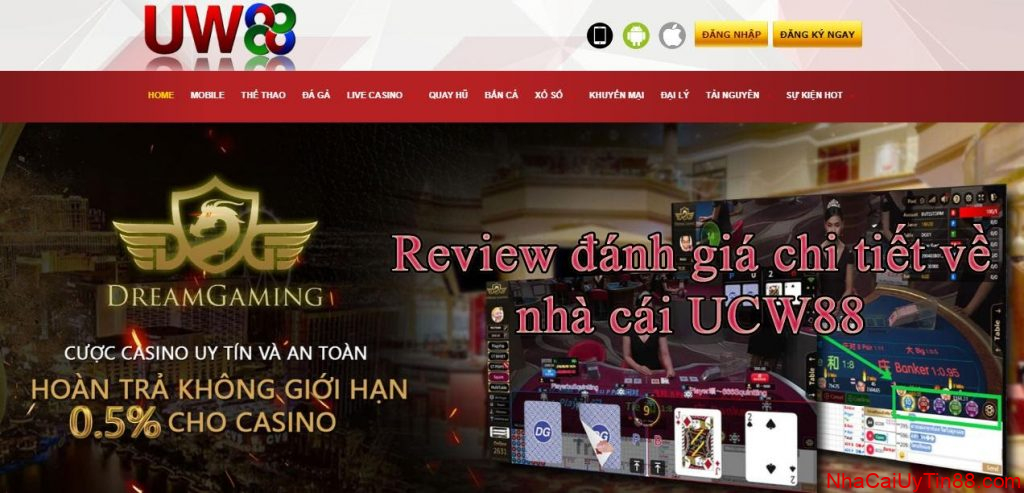 Review danh giai chi tiet ve nha cai UCW88